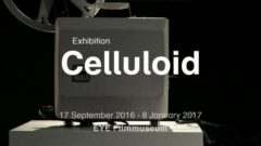 Exhibition Celluloid